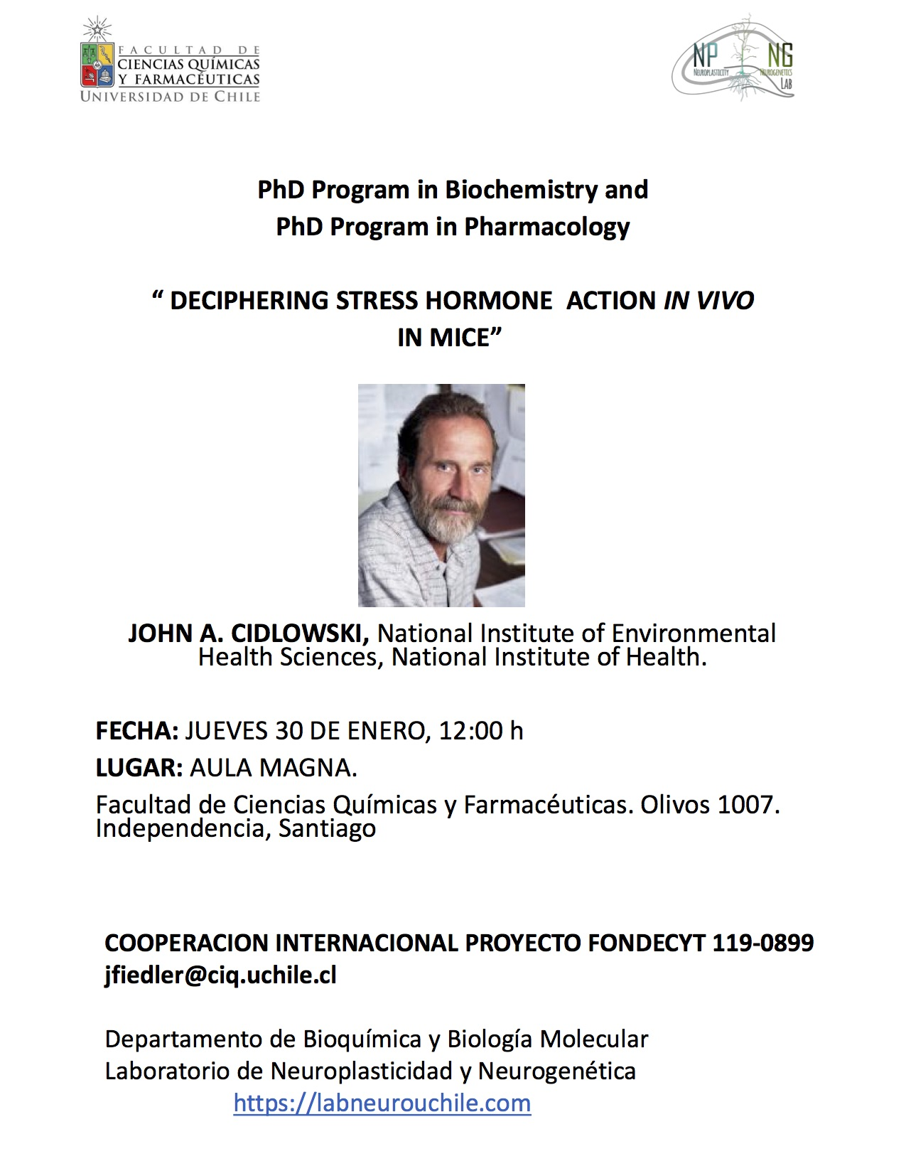 Seminario Dr. John Cidlowski: DECIPHERING STRESS HORMONE ACTION IN VIVO IN MICE graphic